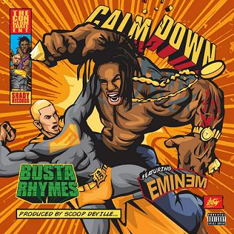 Busta Rhymes and Eminem - Calm Down