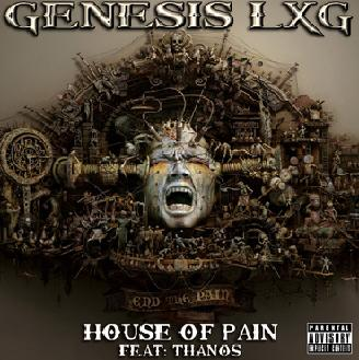 Genesis LXG - House of Pain